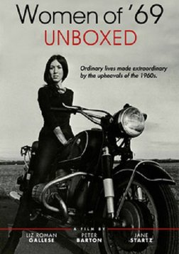 Women of '69: Unboxed - Women from the Sixties Share their Stories